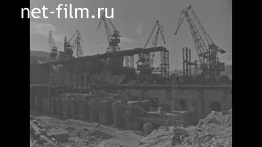 Footage On the construction of Bukhtarma HPP. (1964)